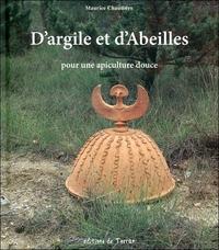 D'ARGILE ET D'ABEILLES - POUR UNE APICULTURE DOUCE