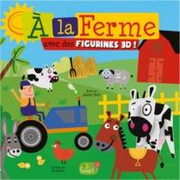 A LA FERME AVEC DES FIGURINES EN 3 D
