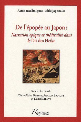 DE L'EPOPEE AU JAPON. NARRATION EPIQUE ET THEATRALITE DANS LE DIT DES HEIKE