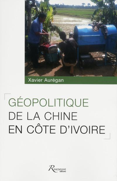 GEOPOLITIQUE DE LA CHINE EN COTE D'IVOIRE