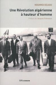 UNE REVOLUTION ALGERIENNE A HAUTEUR D'HOMME