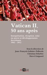 VATICAN II, 50 ANS APRES