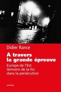 A TRAVERS LA GRANDE EPREUVE