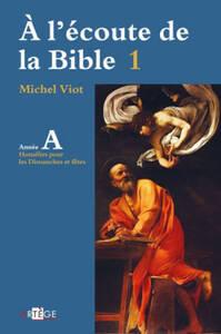 A L'ECOUTE DE LA BIBLE ANNEE A