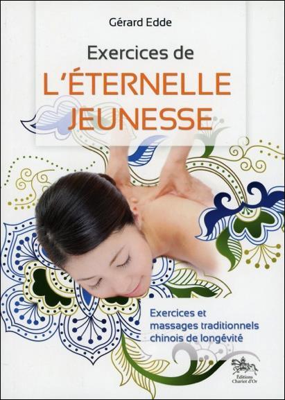 EXERCICES DE L'ETERNELLE JEUNESSE