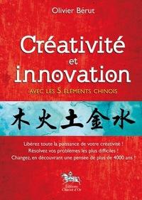 CREATIVITE ET INNOVATION AVEC LES 5 ELEMENTS CHINOIS