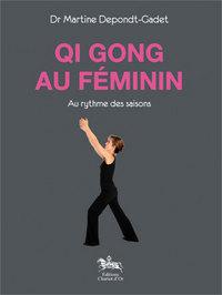 QI GONG AU FEMININ - AU RYTHME DES SAISONS
