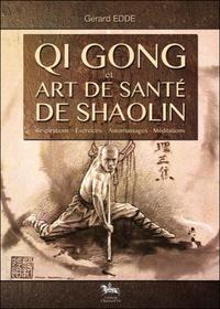 QI GONG ET ART DE SANTE SHAOLIN