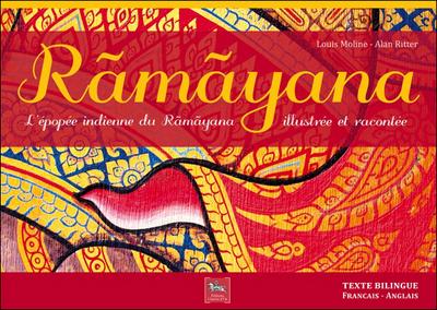 RAMAYANA - L'EPOPEE INDIENNE DU RAMAYANA ILLUSTREE ET RACONTEE
