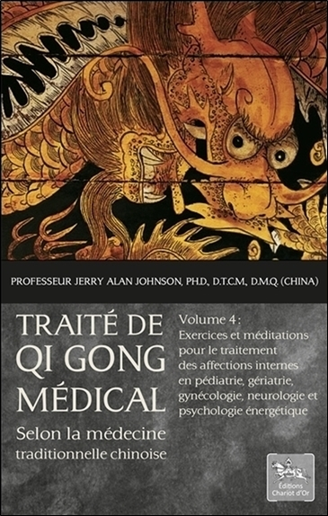 TRAITE DE QI GONG MEDICAL SELON LA MEDECINE TRADITIONNELLE CHINOISE T4