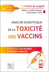 ANALYSE SCIENTIFIQUE DE LA TOXICITE DES VACCINS - A L'INTENTION DES FAMILLES ET DE LEURS MEDECINS