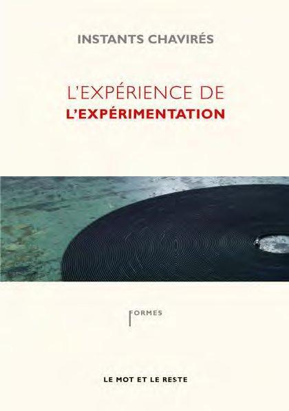 L'EXPERIENCE DE L'EXPERIMENTATION