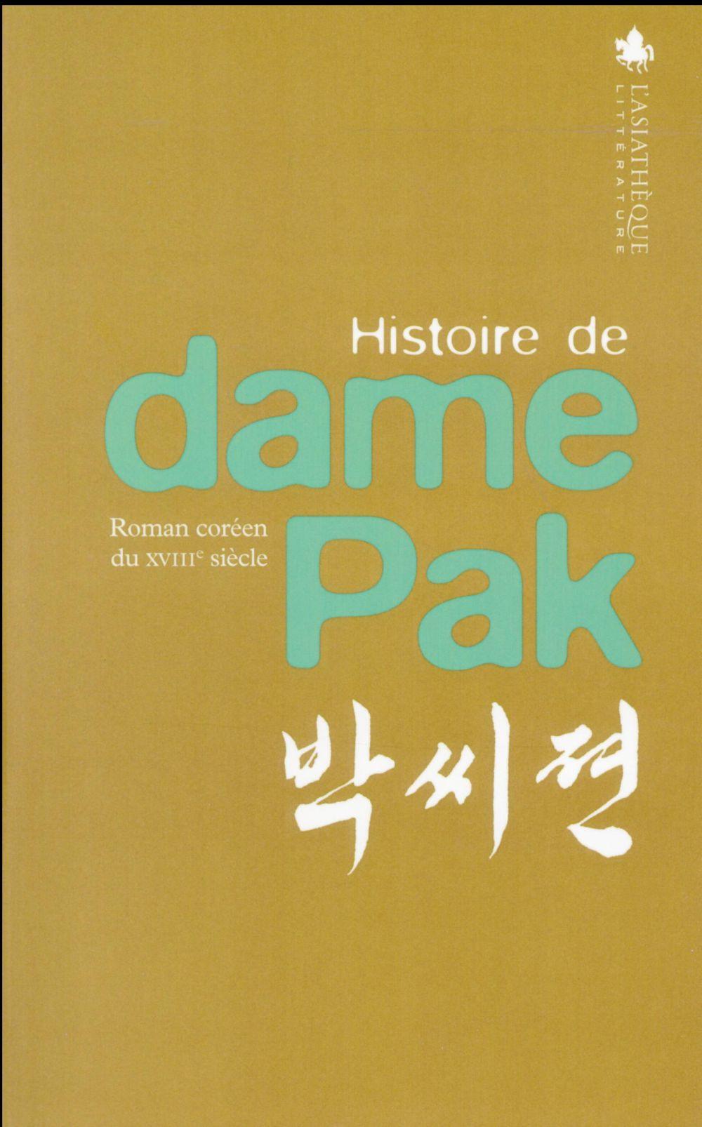 HISTOIRE DE DAME PAK (BILINGUE COREEN-FRANCAIS).