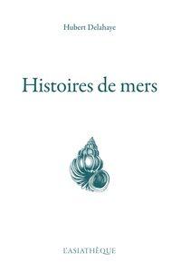 HISTOIRES DE MERS