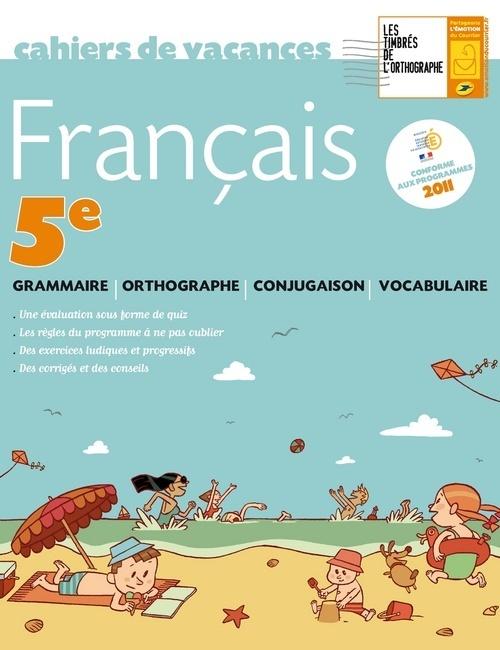 CAHIER DE VACANCES FRANCAIS 5EME