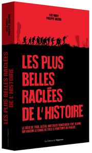 LES PLUS BELLES RACLEES DE L'HISTOIRE
