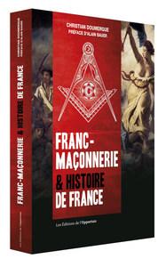 FRANC-MACONNERIE & HISTOIRE DE FRANCE