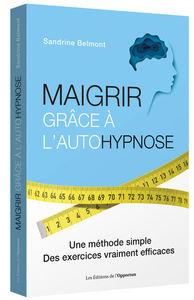 MAIGRIR GRACE A L'AUTOHYPNOSE