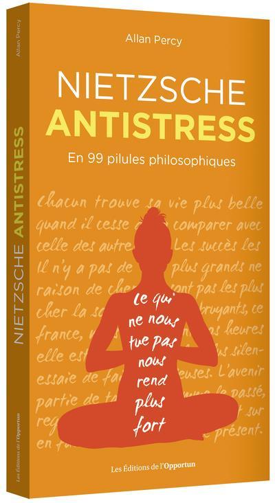 NIETZSCHE ANTISTRESS