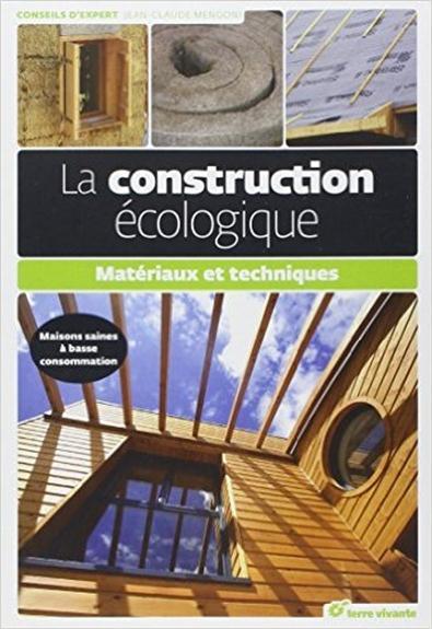 CONSTRUCTION ECOLOGIQUE (LA)