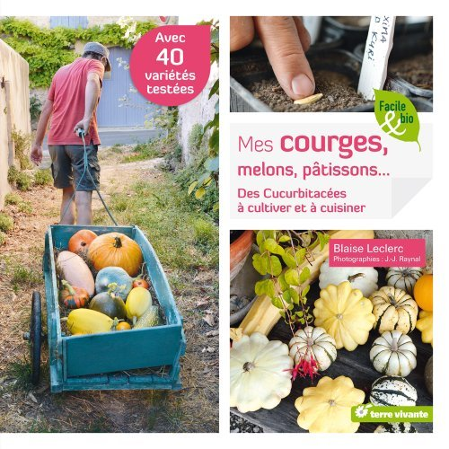 COURGES, MELONS, PATISSONS (MES)