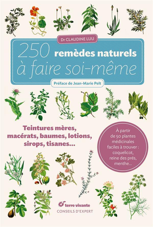 250 REMEDES NATURELS A FAIRE SOI-MEME