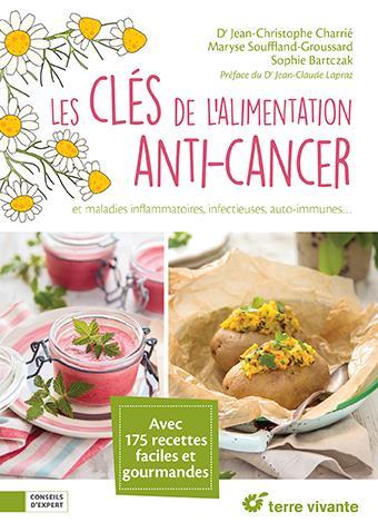 CLES DE L'ALIMENTATION ANTI-CANCER (LES)