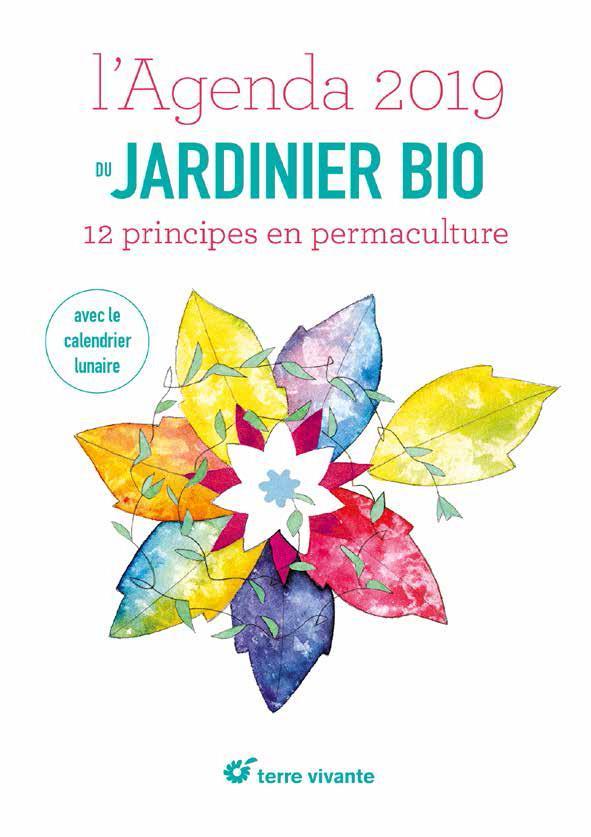 AGENDA 2019 DU JARDINIER BIO AVEC LE CALENDRIER LUNAIRE (L')