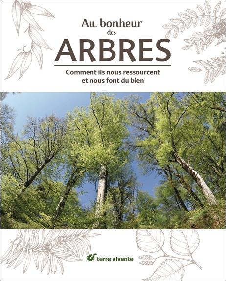 BONHEUR DES ARBRES (AU)