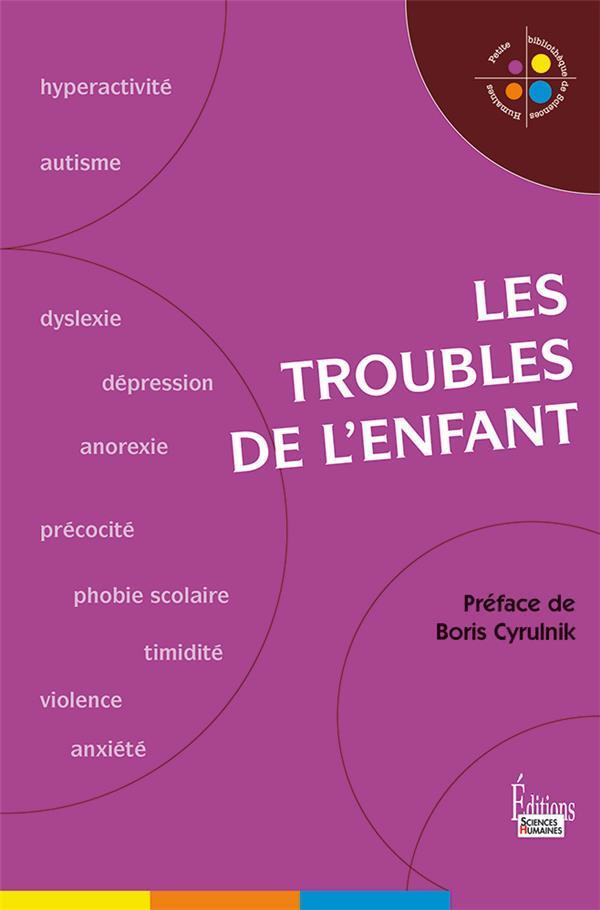 LES TROUBLES DE L'ENFANT