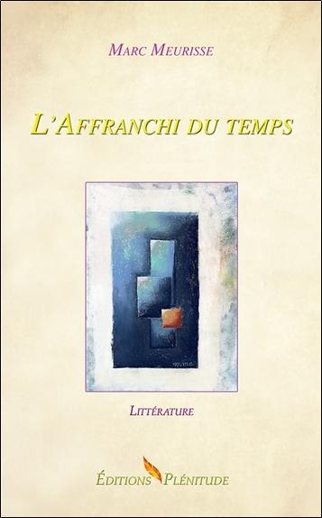 L'AFFRANCHI DU TEMPS
