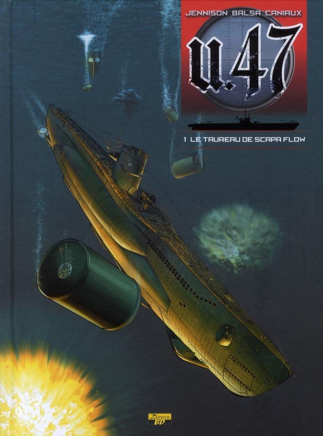 U-47 T01 - BD DOC - LE TAUREAU DE SCAPA FLOW