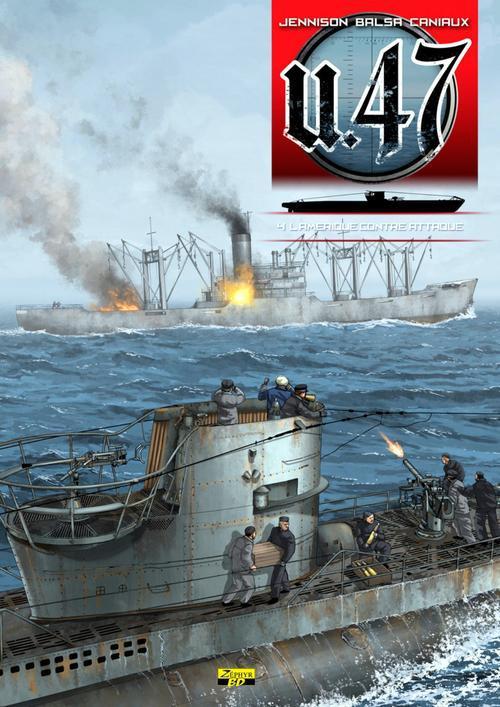 U-47 T04 - BD DOC - L'AMERIQUE CONTRE ATTAQUE