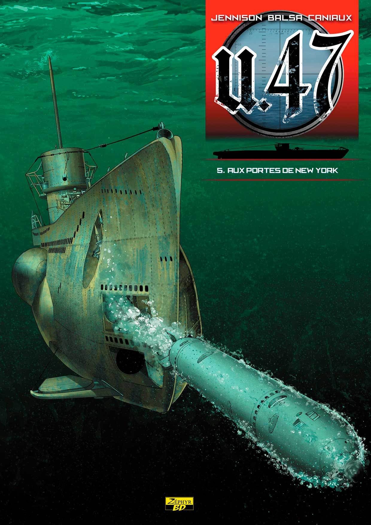U-47 T05 - BD STD - AUX PORTES DE NEW YORK