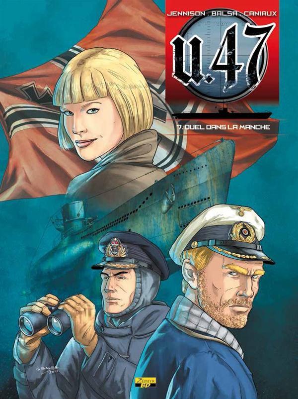 U-47 T07 - BD STD - DUEL DANS LA MANCHE