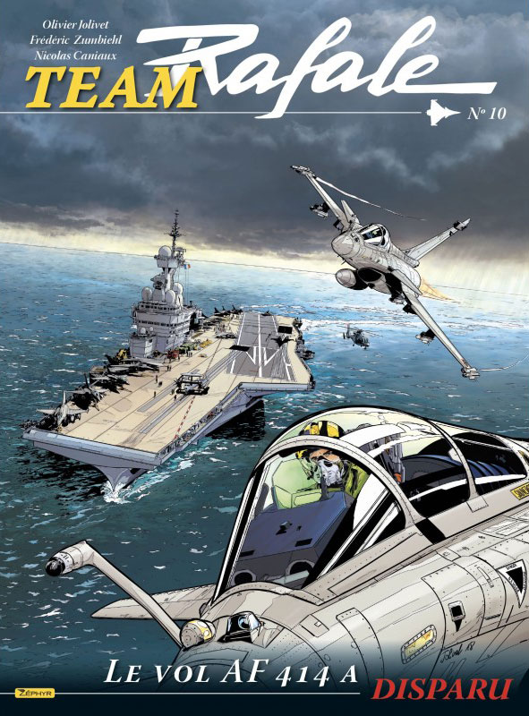 TEAM RAFALE - TOME 10 - LE VOL AF714 A DISPARU