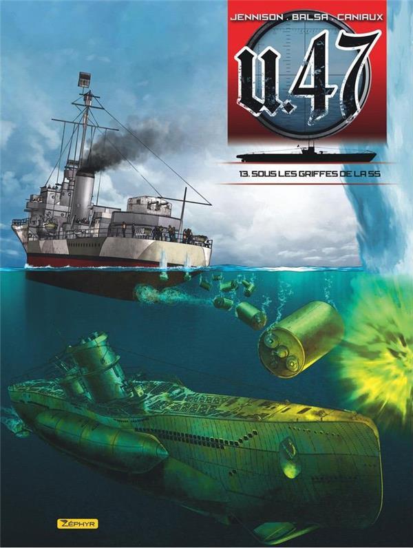 U-47 - TOME 13 - SOUS LES GRIFFES DE LA SS + DOC + EX-LIBRIS