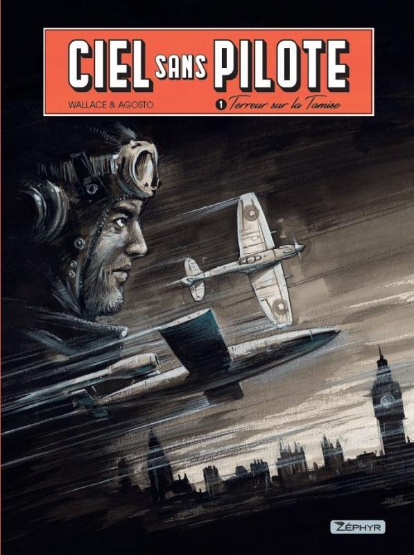CIEL SANS PILOTES - CIEL SANS PILOTE - TOME 1 - TERREUR SUR LA TAMISE 1/2 (EX-LIBRIS)