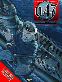 U-47 T10-LES PIRATES D'HITLER + DOC + EX-LIBRIS