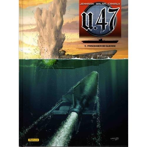 U-47 T11+DOC+EXL-PRISONNIER DE GUERRE