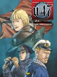 U-47 T07 - EXL DOC - DUEL SOUS LA MANCHE