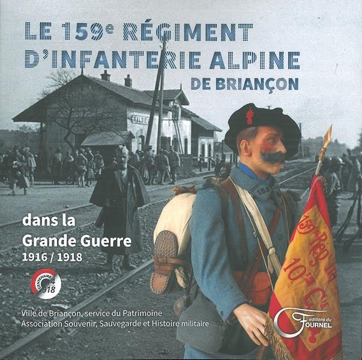 LE 159 E REGIMENT D'INFANTERIE ALP. DE BRIANCON 1916/1918 TOME 2