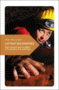 L'ATTRAIT DES GOUFFRES