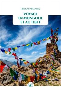 VOYAGE EN MONGOLIE ET AU TIBET