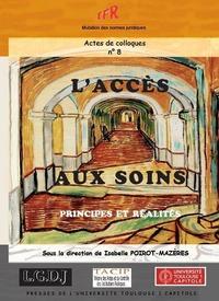 L'ACCES AUX SOINS - PRINCIPES ET REALITES