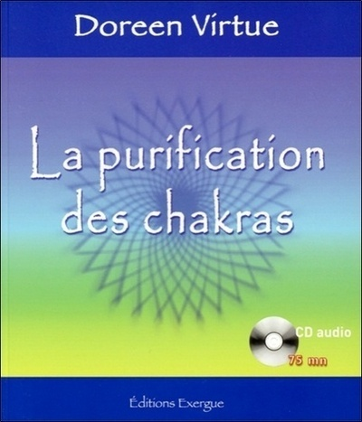 PURIFICATION DES CHAKRAS (LA) CD AUDIO