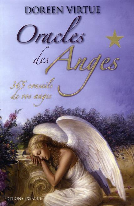 ORACLE DES ANGES, 365 CONSEILS DE VOS ANGES