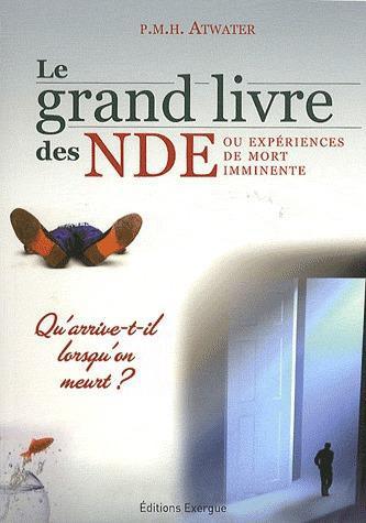 GRAND LIVRE DES NDE OU EXPERIENCES DE MORT IMMINENTE (LE)