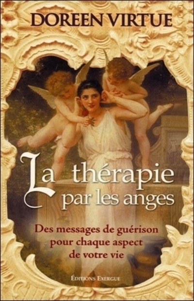THERAPIE PAR LES ANGES (LA)