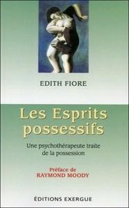 ESPRITS POSSESSIFS (LES)